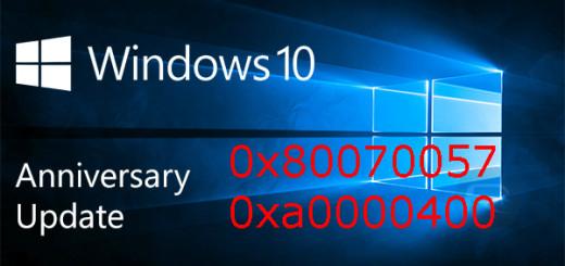 Windows 10 anniversary update error 0x80070057 o 0xa0000400
