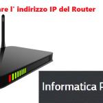 Come recuperare l'indirizzo IP del router